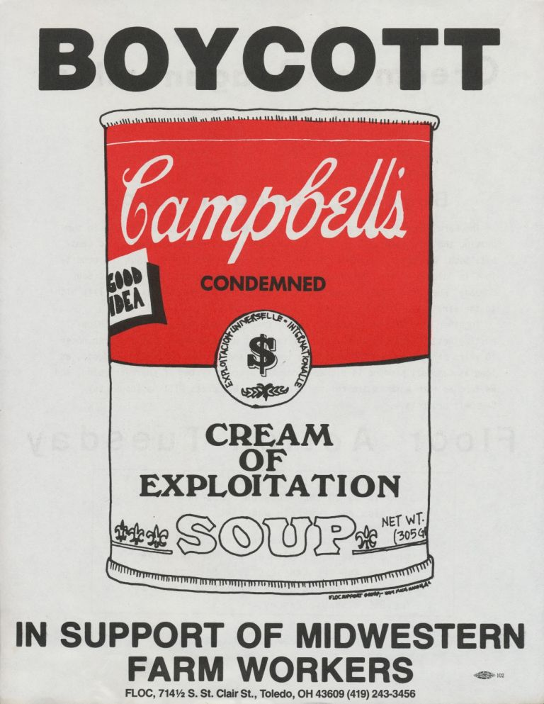 Boycott Campbell's Condensed Cream of Exploitation Soup. Farm Labor Organizing Committee.
