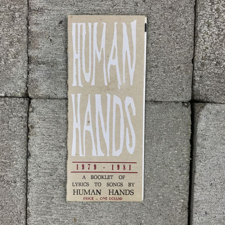 Human Hands 1979-1981. A Booklet of Lyrics to Songs by Human Hands. Human Hands.