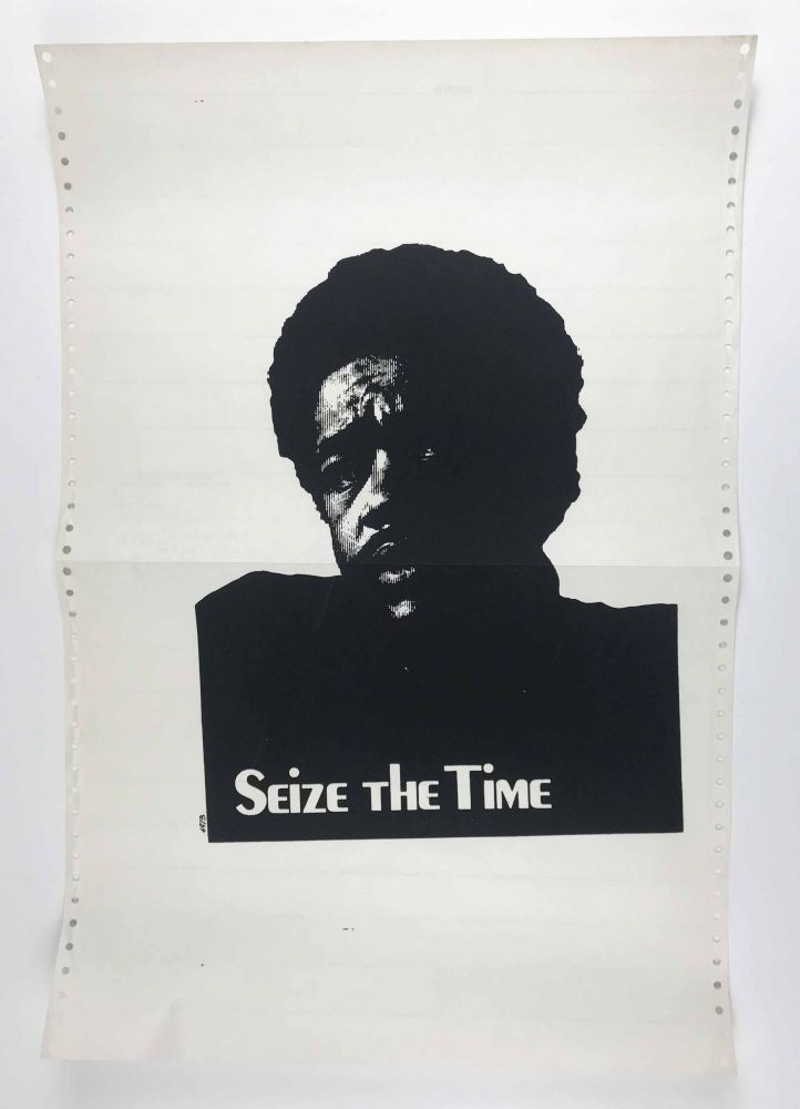 Seize the Time. Bobby Seale.