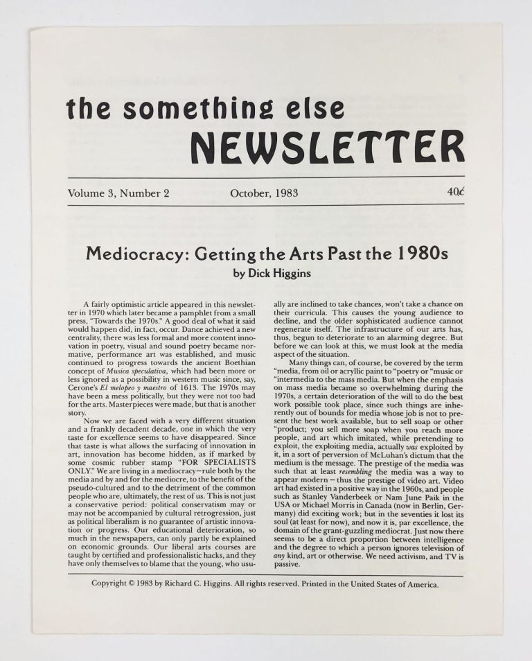 The Something Else Newsletter Vol. 3, No. 2. Mediocrity. Getting the Arts Past the 1980's. Dick Higgins, ed.