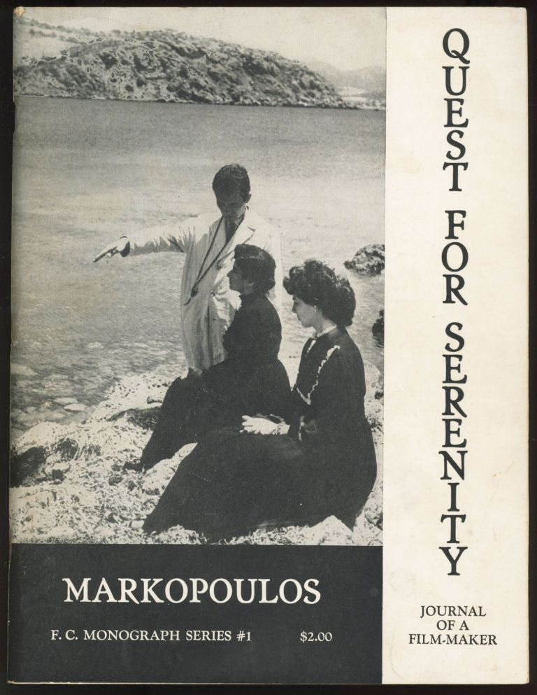 Quest for Serenity. Jounral of a Film-Maker. Gregory Markopoulos.