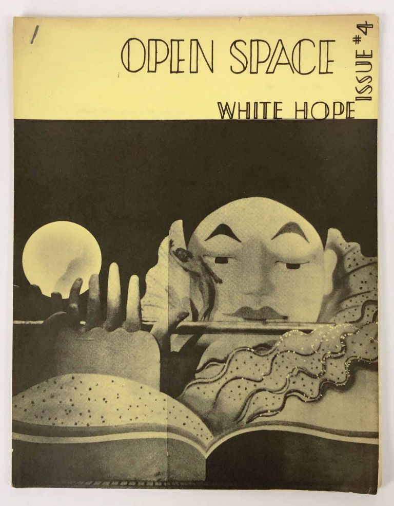 Open Space #4. White Hope Issue. Stan Persky, ed.