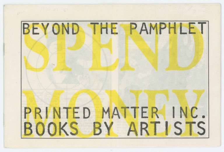 Beyond the Pamphlet / Spend Money. Printed Matter, Sonic Youth.