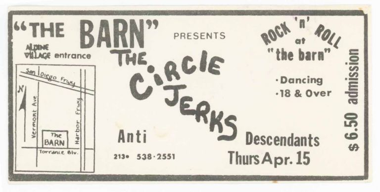 Ticket for the Circle Jerks, Anti, and Descendants at the Barn [Ticket]. Anti Circle Jerks, Descendants.
