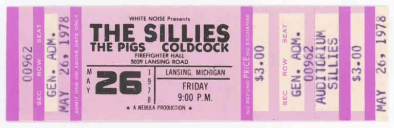 Sillies, Pigs, and Coldcock May 26, 1978 at Firefighter Hall [Ticket]. Pigs Sillies, Coldcock.