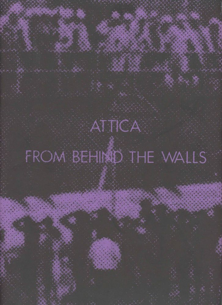 Attica From Behind the Walls. Incarceration.