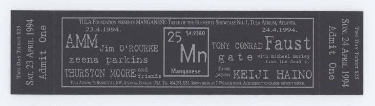 Letterpress Ticket for Manganese: Tale of the Elements Showcase No. 1. Faust AMM, Thurston Moore, Tony Conrad.