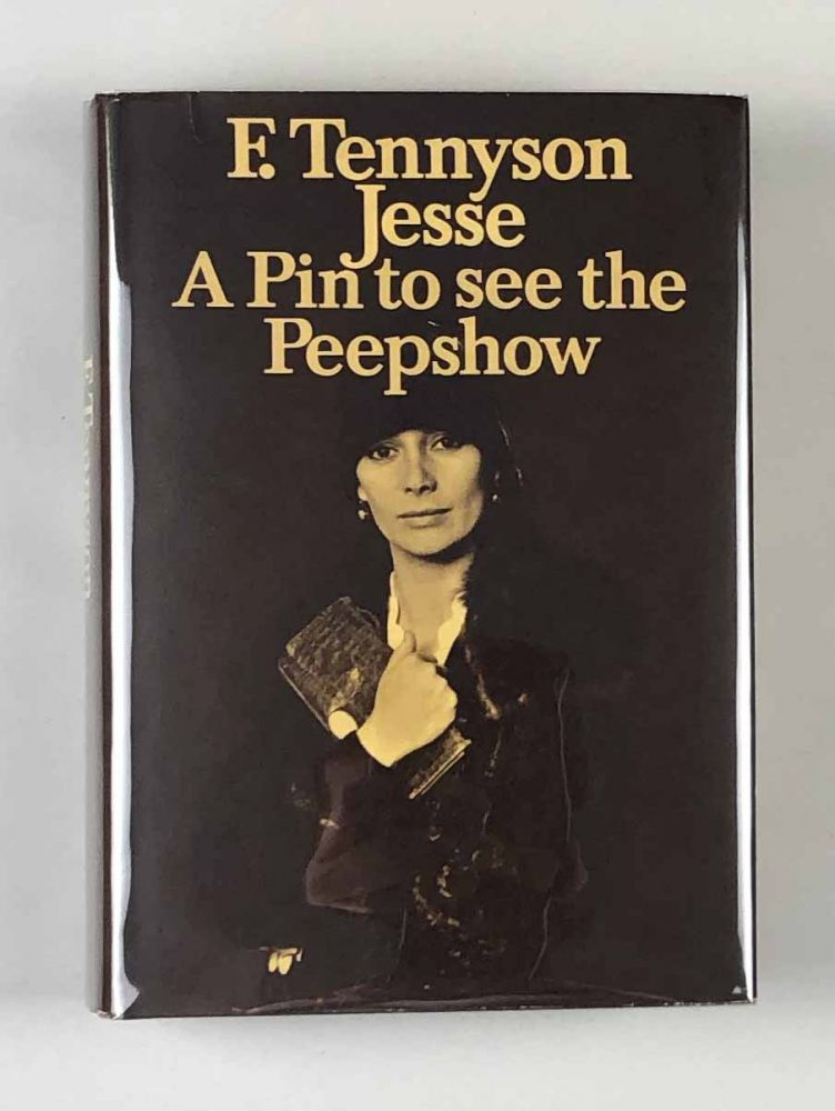 A Pin to See the Peepshow. F. Tennyson Jesse.