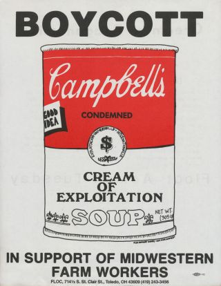 Boycott Campbell's Condensed Cream of Exploitation Soup. Farm Labor Organizing Committee