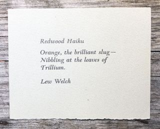 Redwood Haiku. Lew Welch.