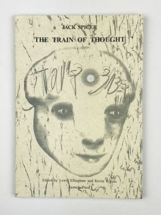 The Train of Thought. Jack Spicer