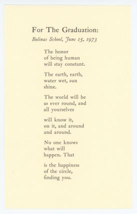 for the Graduation; Bolinas School, June 15, 1973. Robert Creeley