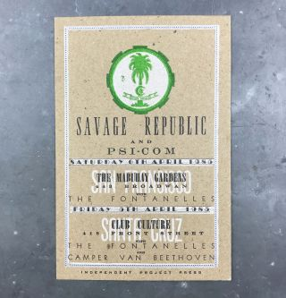 Letterpress Announcement for 2 Shows by Savage Republic and Psi-Com in San Francisco and Santa...