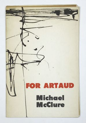 For Artaud. Michael McClure