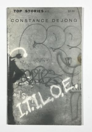 I. T. I. L. O. E. (Top Stories #15). Constance De Jong