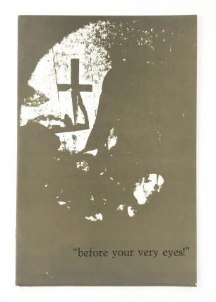 Before Your Very Eyes. Tom Raworth, Billy Jahrmarkt Charles Olson, James Koller, Ron Padgett,...