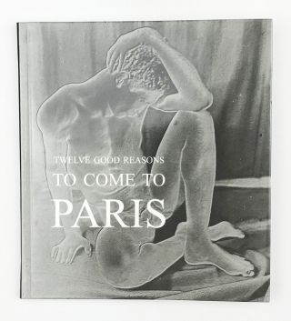 Twelve good reasons to come to Paris. A catalogue of fine photographs on view for three days in...