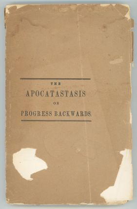 The Apocatastasis or Progress Backwards. Leonard Marsh