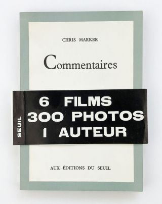 Commentaires. Chris Marker