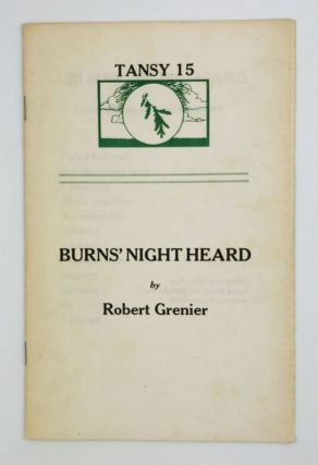 Burns' Night Heard. Robert Grenier
