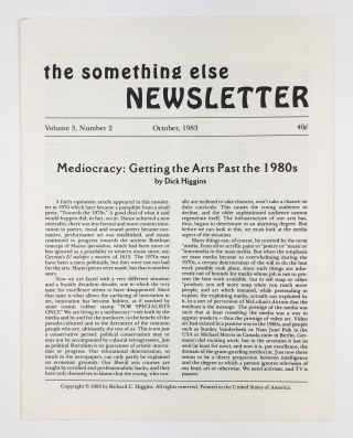 The Something Else Newsletter Vol. 3, No. 2. Mediocrity. Getting the Arts Past the 1980's. Dick...