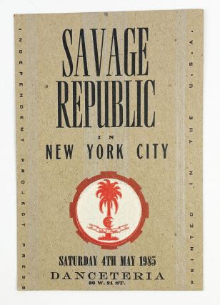 Letterpress Postcard for a 1985 Show in New York City at Danceteria. Savage Republic