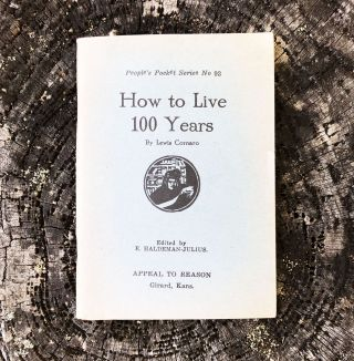 How to Live 100 Years [People's Pocket Series No. 93]. Lewis Cornaro