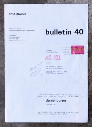 """""""...one of the characteristics of the proposition is to reveal the 'container' in which it is sheltered.""""Art & Project Bulletin 40"""
