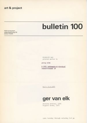 Art & Project Bulletin 100. Ger Van Elk