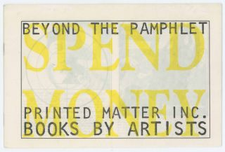 Beyond the Pamphlet / Spend Money. Printed Matter, Sonic Youth